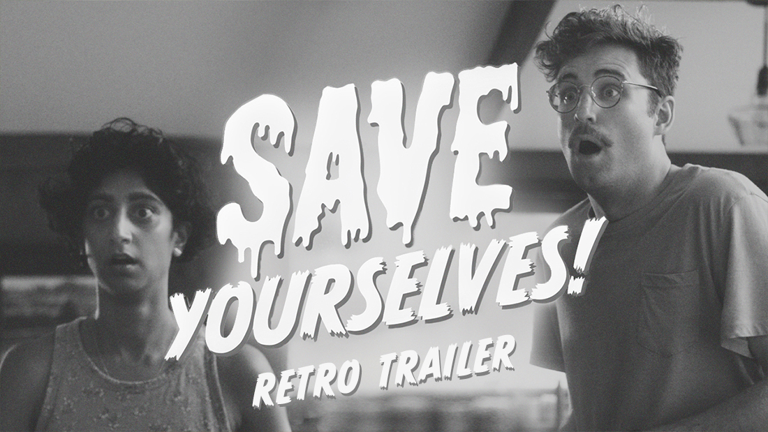 SAVE YOURSELVES! RETRO TRAILER